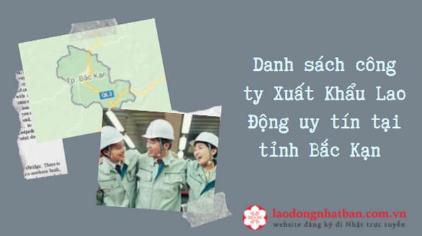 Danh sách công ty Xuất Khẩu Lao Động uy tín tại tỉnh Bắc Kạn