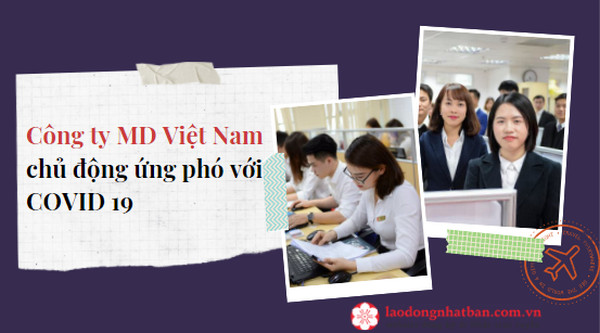 Công ty MD Việt Nam chủ động ứng phó với COVID 19