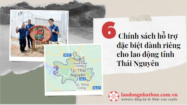 6 Chính sách hỗ trợ đặc biệt dành riêng cho lao động tỉnh Thái Nguyên